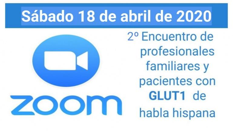 ZOOM para profesionales, familiares y pacientes con Glut1 de habla hispana.