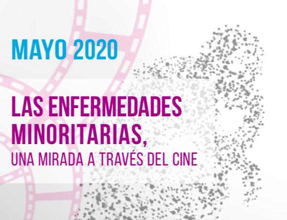 """""""Las Enfermedades Minoritarias, una mirada a través del cine"""""""