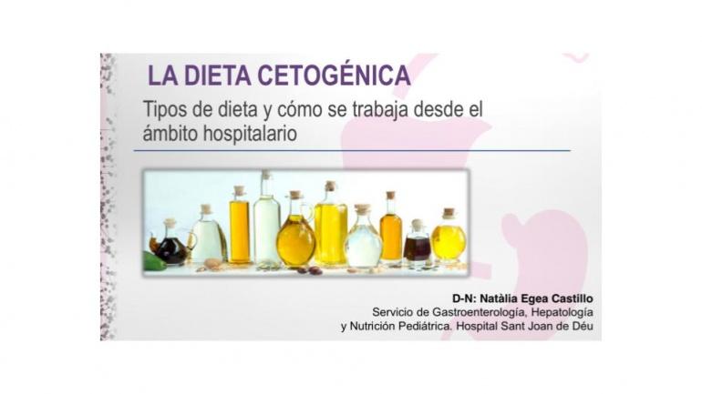 Tipos de Dieta Cetogénica y como se trabajan desde el ámbito hospitalario.