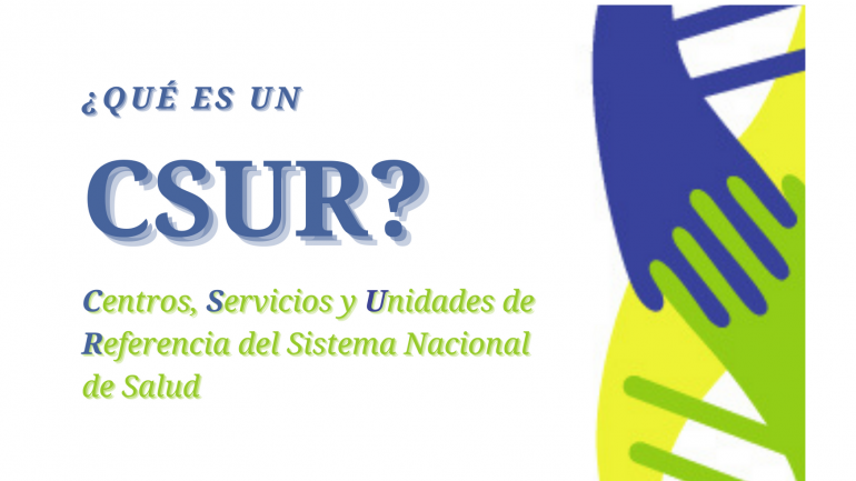 Centros, Servicios y Unidades de Referencia del Sistema Nacional de Salud (CSUR)